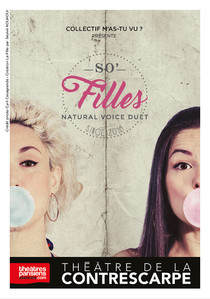 SO' FILLES, Natural Voice Duet