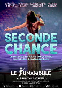Seconde chance, Théâtre du Funambule