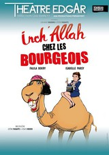 Spectacle Inch'Allah chez les bourgeois
