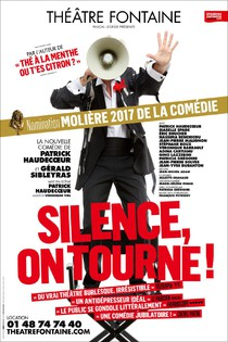 Silence, on tourne !, Théâtre Fontaine