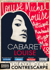 CABARET LOUISE : Louise Michel, Louise Attaque, Rimbaud, Hugo, Mai 68, Johnny…