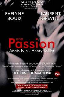 Une passion. Anaïs Nin - Henry Miller, Théâtre Marigny Salle Popesco