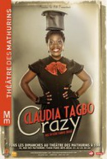 Crazy. Claudia Tagbo, Théâtre des Mathurins (Grande salle)