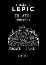 Escape game Théâtre Immersif