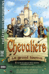 CHEVALIERS, Le Grand Tournoi
