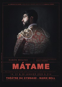 Matame, Théâtre du Gymnase Marie Bell