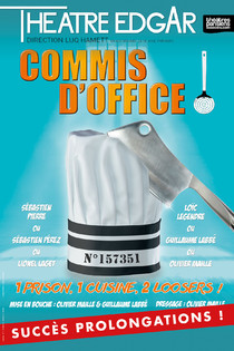 Commis d'Office !, Théâtre Edgar