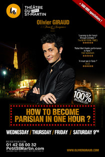 Olivier Giraud - How to become a parisian in one hour?, Théâtre du Petit Saint-Martin